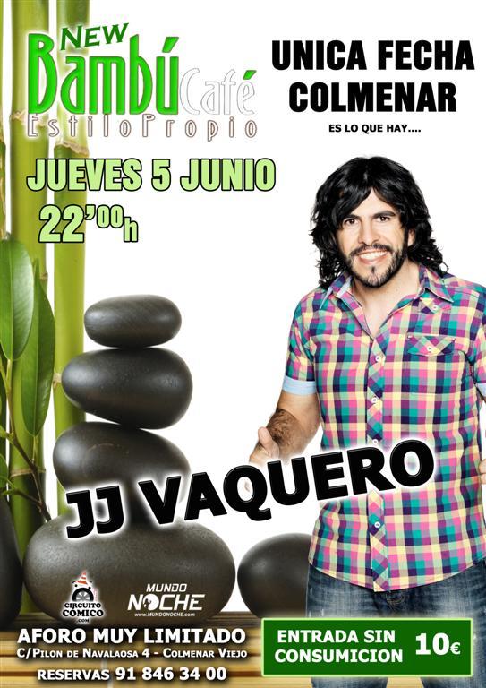 JJ Vaquero... MUY GRANDE !!